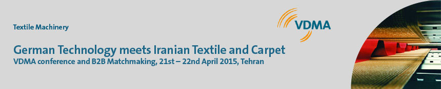 German Technology meets Iranian Textile and Carpet
